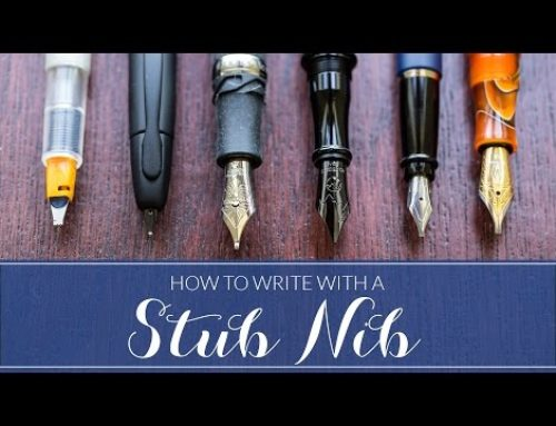FP101: How To Write With A Stub Nib