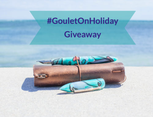 GIVEAWAY! #GouletOnHoliday- A Summer of Fountain Pen Fun