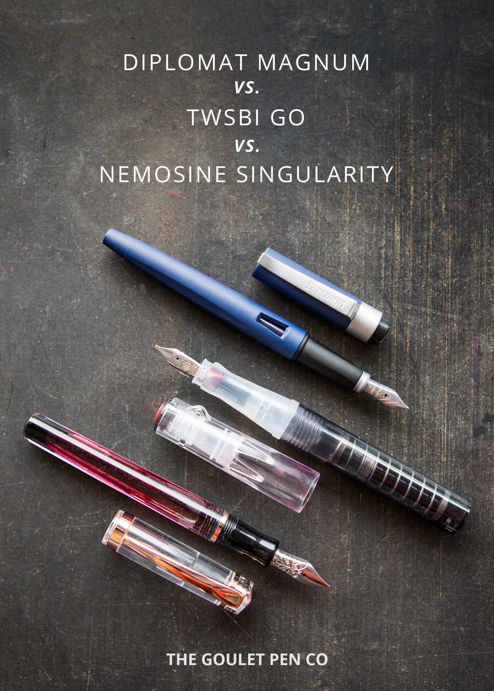 Pen Battle: Diplomat Magnum vs. TWSBI GO vs. Nemosine Singularity