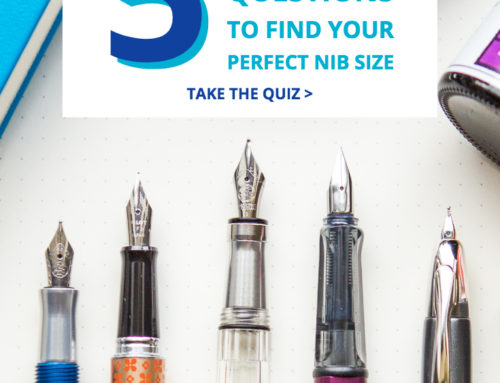 5 Simple Questions to Find Your Perfect Nib Size: Quiz