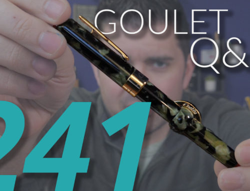 Goulet Q&A Episode 241: Detailing Your Pens, Aligning Nib Tines, Promoting Art of Fountain Pens