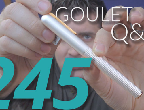 Goulet Q&A Episode 245: Sparking Joy, Double Broad Nibs, and Pen Dealbreakers