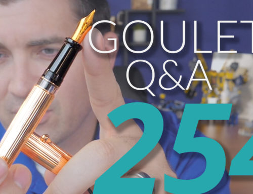 Goulet Q&A Episode 254: Gifting Pens, Breaking Into the Pen Business, and Writing Inspiration