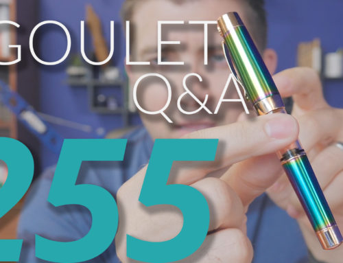 Goulet Q&A Episode 255: Why Luxury Pens Are Large and If Brian Really Believes In The Products We Carry