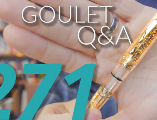 Goulet Q&A Episode 271: Fountain Pen Day 2019, Breaking In Pens, Brian's EDC items