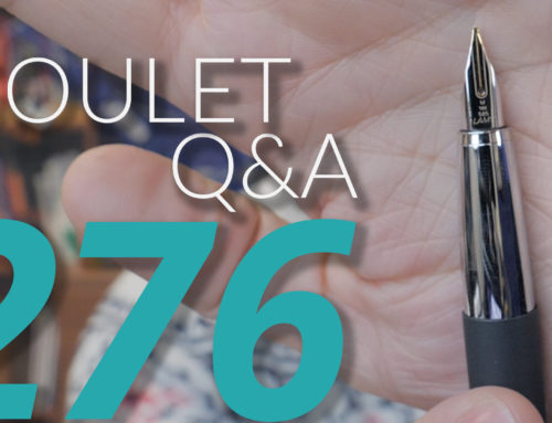 Goulet Q&A Episode 276: Setting Up A New Fountain Pen and Defining Exactly What Makes Nibs Scratchy