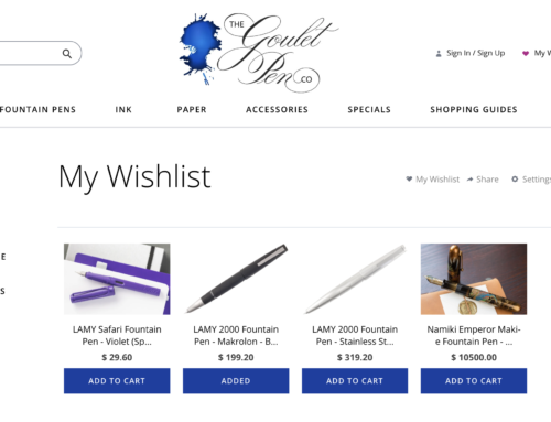 New Wishlist at Goulet Pens